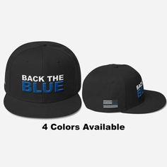 Thin Blue Line Back The Blue Hat - 4 Colors - Wool Blend Snapback -  American Flag b4663965cc48