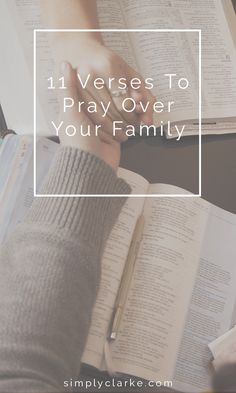 11 Verses To Pray Over Your Family