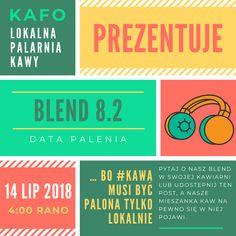 ... bo #kawa musi być palona tylko lokalnie.      #KAFO data palenia: 14 lipiec 2018 (blend 8.2)