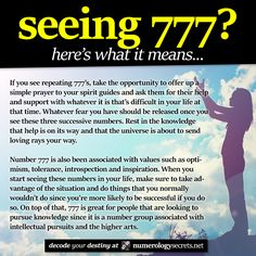 Seeing 777? Learn more at http://numerologysecrets.net/numerology-777-meaning/