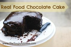 Delicious and Moist Real Food Chocolate Cake! / The Toups Address