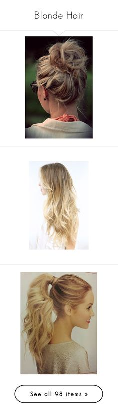"""""""Blonde Hair"""" by adorablequeen ❤ liked on Polyvore featuring beauty products, haircare, hair styling tools, hair, hairstyles, hair styles, cabelos, people, beauty and garcia"""