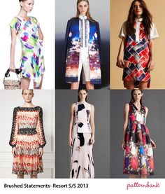 Catwalk Print Trends   Cruise / Resort Pre Spring/Summer 2013 Paint Dabs – Oil Paint Textures – Bold & Bright Colour Hues – Fun Paint statements – Gradient Colour effects – Textured Brush Patterns - Mixed scale brush