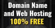 How To Get Free Domain And Hosting ?