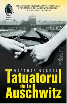 "APROAPE DE PRIETENI: Tatuatorul de la Auschwitz - Heather Morris      ""... Carti Online, Books To Read, My Books, Heather Morris, Nora Roberts, James Patterson, Roald Dahl, Geronimo, Online Gratis"