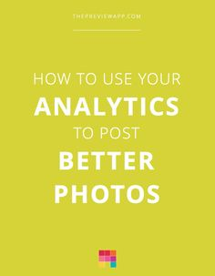 Here's how to use your Instagram analytics to post better photos