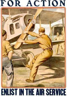 This WWI U.S. Army Air Service recruiting poster shows a service man cranking on airplane propeller. 'For Action Enlist in the Air Service.' Illustrated by Otho Cushing, c. 1917.
