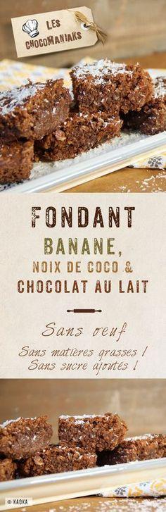 Fondant Banane, Noix de Coco & Chocolat au Lait // sans oeufs / sans sucre ajouté // Blog Les Chocomaniaks www.chocomaniaks.fr // ©KAOKA - Chocolat Bio Équitable