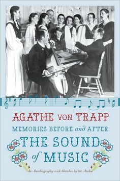 "Memories Before and After ""The Sound of Music"" by Agathe Von Trapp"