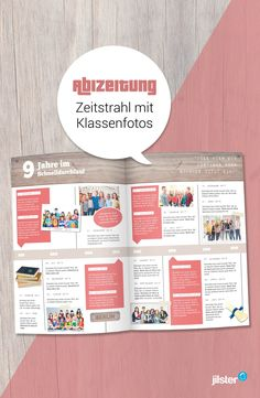 There should be plenty of photos in your school newspaper! For example, place old class photos along a timeline to show the visual evolution of the grade. Abi Motto, School Newspaper, Magazin Design, Work Anniversary, Timeline Design, Book And Magazine, Web Layout, School Design, Textbook