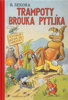 Brouk Pytlik by O. Sokora vintage children's by Mummysvintage Disney, Vintage Children's Books, Typography Prints, Amazing Adventures, Artist Names, Teaching Kids, Cover, Childrens Books, Illustrators