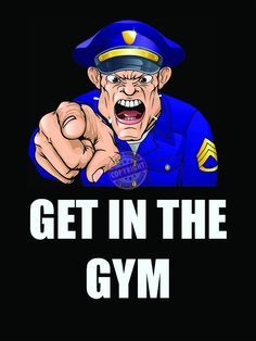 """Law Enforcement Police workout and fitness motivation """"Get In The Gym"""" poster"""