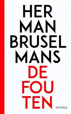 A book that is published in De Fouten - Herman Brusselmans Download, Keep Calm, Einstein, Roman, Artwork, Books, Challenge, Google, Free