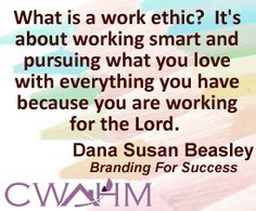 The Work Ethic—The Tool to Grow Your Brand