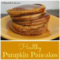 Healthy Pumpkin Pancakes   No Thanks to Cake