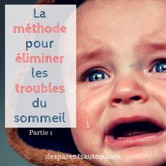 Votre enfant a des problèmes pour dormir? Voici une méthode simple pour résoudre ce souci. #enfants #sommeil #troubles #desparentsautop