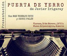 """#Presentación_libro Mañana viernes, 16 de febrero, presentación del libro """"Puerta de Yerro"""" de Javier Irigay. Será en nuestro salón de actos a las 19:00 h. ¡Te esperamos!"""