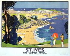 Poster, St Ives, The Cornish Riviera Poster Print By Mary Evans Picture Library/Onslow Auctions Limited X Posters Uk, Railway Posters, Poster Prints, St Ives Cornwall, Retro Poster, Canvas Prints, Art Prints, Vintage Travel Posters, Vintage Advertisements