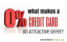 What Makes a 0% APR Credit Card An Attractive Offer? - by www.newhorizon.org