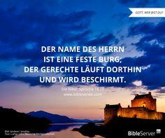 Gott schützt.   Bibelvers nachlesen in Sprüche 18,10 auf #BibleServer