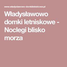 Władysławowo domki letniskowe - Noclegi blisko morza