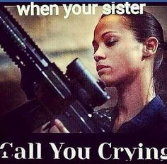 This is so true, I ain't got no guns, but if my sister crying and I find out someone did something to her, I'll pop off. I don't care who you are, nobody hurts my sister! When Your Best Friend, Best Friend Goals, Best Friend Quotes, Best Friends, Friend Memes, Funny Quotes, Funny Memes, Hilarious, Jokes