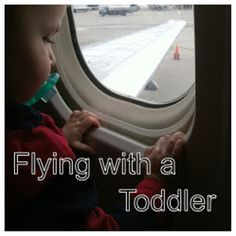 Traveling by Plane with a Toddler: Tips Before Travel & In Flight Entertainment  #travel #flying #toddler #airplane #tipsforflyingwithatoddler