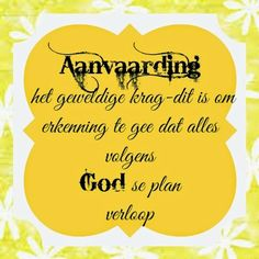 Thats So Me, Afrikaans Quotes, Inspirational Qoutes, Faith Hope Love, Dit, Prayers, Life Quotes, Positivity, Words