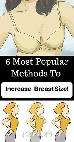 Increase Breast Size With Top Six Popular Method #health #diy #skin #Pore #skincare #skintags #skintagremover #facemask #workout #womenproblems #haircare #teethcare #homerecipe #breastaugmentation