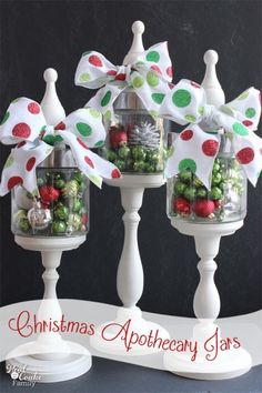 Using apothecary jars filled with Christmas items ... cute decoration! OR fun DIY holiday gift!