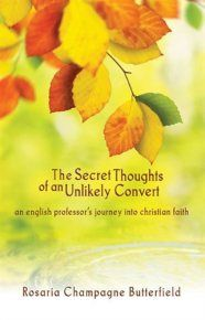 """A #book #review of """"The Secret Thoughts of an Unlikely Convert"""" by Rosaria Champagne Butterfield // This is a book I want to read!! -rh #reading #homosexual #story"""