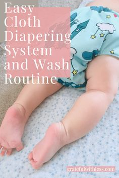 Easy Cloth Dipaering System and Wash Routine