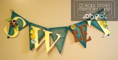 Sweet (and gorgeous!) word banner