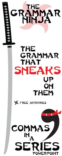 A+ Teaching Tips Every unit is all ninja, all the time. Students will have a riot of a time learning about Commas in a Series! FREE ACTIVITIES by Created for Learning Grammar And Punctuation, Teaching Grammar, Teaching Language Arts, Teaching Writing, Teaching English, Teaching Resources, Teaching Ideas, School Classroom, School Teacher