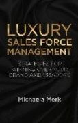 The sales team can often make or break the success of new brands or products. This comprehensive guide provides strategies, models and checklists to help managers and directors strengthen the relationships of their firm's sales force with their own or other brands, maximizing turnover and profit in the long run.