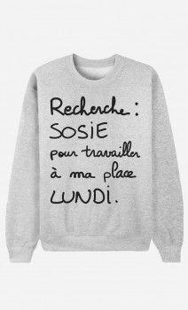 Sweat Femme Recherche Sosie par Alfred, le Français - Wooop.fr Licornes,  Blagues f5b539603709