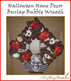 As I mentioned already, I ended up hosting a wreath making party. You can see the obsessively planned and agonized over burlap and rib. Halloween Home Decor, Halloween House, Halloween Themes, Burlap Bubble Wreath, Burlap Wreath, How To Make Wreaths, 4th Of July Wreath, Bubbles, Skull