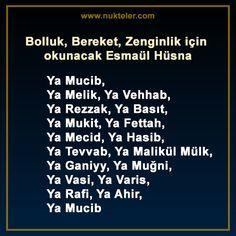 Bolluk, Bereket, Zenginlik için okunacak Esmaül Hüsna Maddi sıkıntı ve darlıktan kurtulmak ve bolluk, bereket ve zenginlik için esma-ül hüsna zikrleri Bolluk, Bereket, Zenginlik için okunacak Esmaül Hüsna Allah Islam, Islam Quran, Religion, Reiki, Einstein, Prayers, 1, Hadith, Celebrity Hairstyles