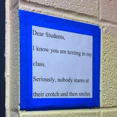 Posted in a high school classroom.