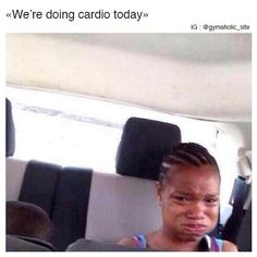 We're Doing Cardio Today