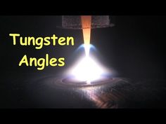 Tig Welding Penetration & Tungsten Electrode Grind Angle - YouTube