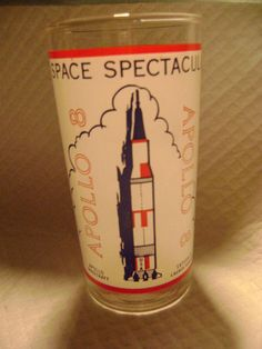 SOUVENIR GLASS-*SPACE SPECTACULARS OF THE UNITED STATES-(APOLLO 8)