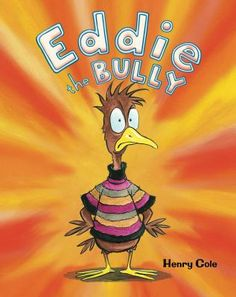 Eddie the Bully (Book) : Cole, Henry : Eddie enjoys being mean and bullying his fellow students until a new girl arrives and shows him how good it can feel to be nice. Henry Cole, Books About Bullying, Love Poem For Her, Bee Book, Social Themes, Literary Elements, Award Winning Books, Anti Bullying, New Students