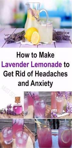 How to Make Lavender Lemonade to Get Rid of Headaches and Anxiety - Must See Center