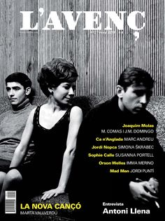 L'#Avenç 412. La nova cançó. Entrevista: Antoni Llena. Sophie Calle, orson Welles, Mad Men, jordi Nopca...