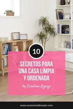10 secretos para mantener la casa limpia Fen Shui, Kitchen Organization, Clean House, Cleaning Hacks, Life Hacks, Life Tips, Shelves, Home Decor, Facial