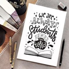 calligraphy quotes Spruch we are always students: Handlettering Calligraphy Quotes Doodles, Doodle Quotes, Hand Lettering Quotes, Creative Lettering, Lettering Styles, Calligraphy Letters, Typography Quotes, Typography Letters, Brush Lettering