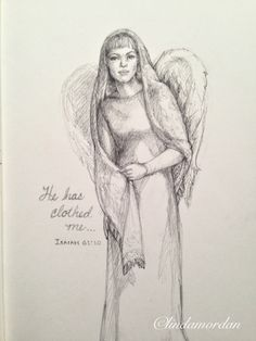 "Daily Angel Challenge #9 . ""He has clothed me…"""