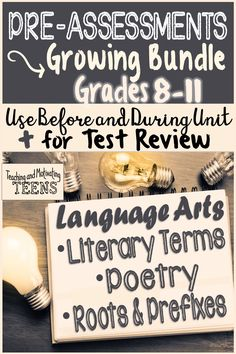 This is a growing bundle of standards-based pre-assessments so you can quickly check for learning. Included are pre-assessments for Literary Terminology, Poetry, and Roots and Prefixes. Give your pretests to students prior to starting a unit, during a unit as a formative assessment, or for test review. Also included is a set of bubble sheets and tips for giving immediate feedback to your students. Check it out!