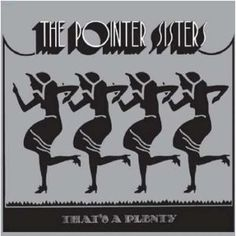 The Pointer Sisters - THAT'S A PLENTY (1974)